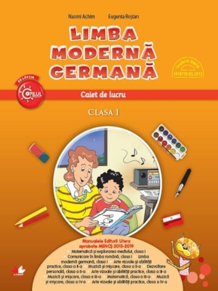 Limba moderna germana. Caiet de lucru. Clasa I