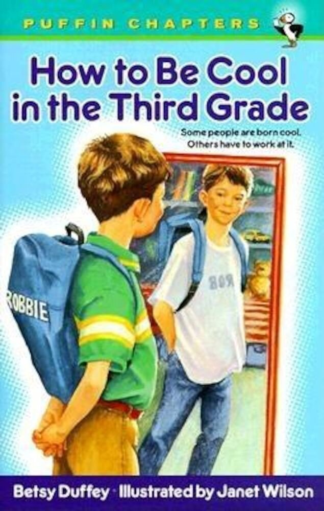 How to Be Cool in the Third Grade, Paperback