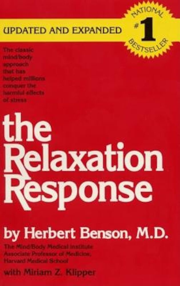 The Relaxation Response, Paperback