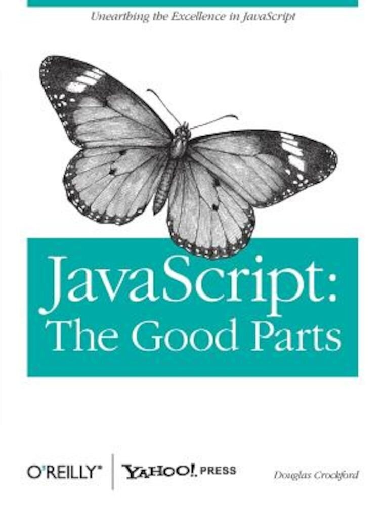 JavaScript: The Good Parts, Paperback
