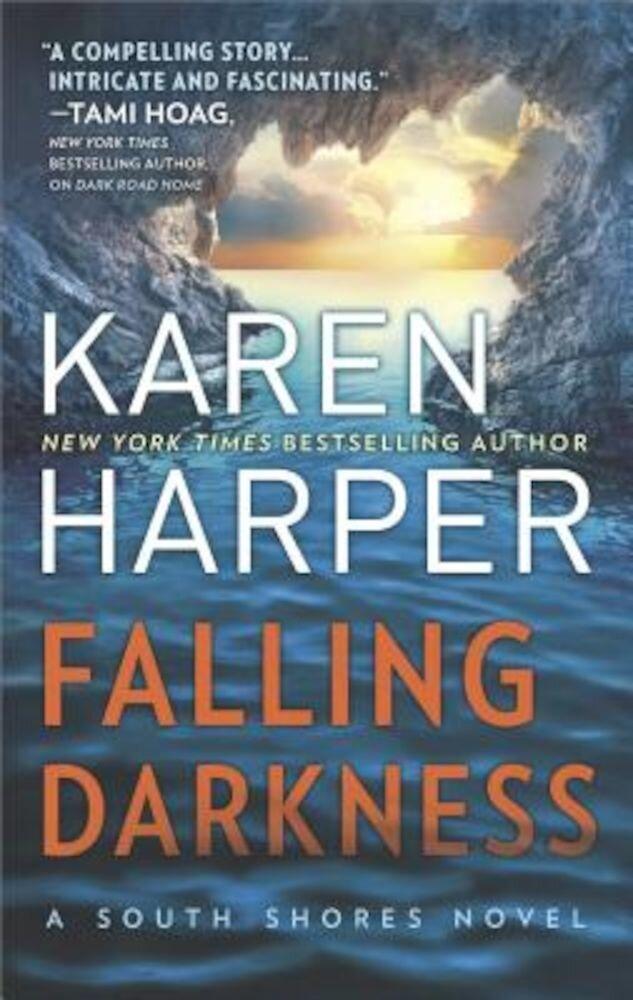 Falling Darkness: A Novel of Romantic Suspense, Paperback