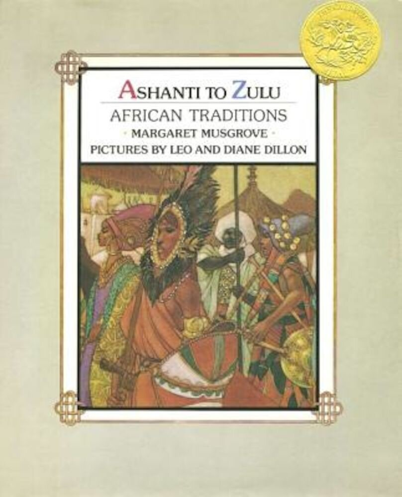 Ashanti to Zulu: African Traditions, Hardcover