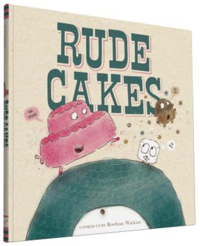 Rude Cakes, Hardcover