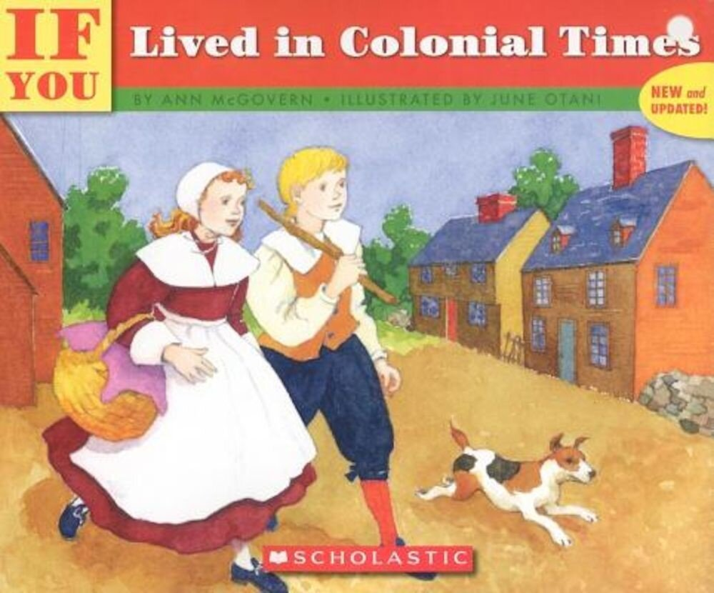 If You Lived in Colonial Times, Paperback