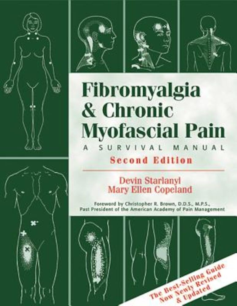 Fibromyalgia and Chronic Myofascial Pain: A Handbook for Trauma Survivors, Paperback