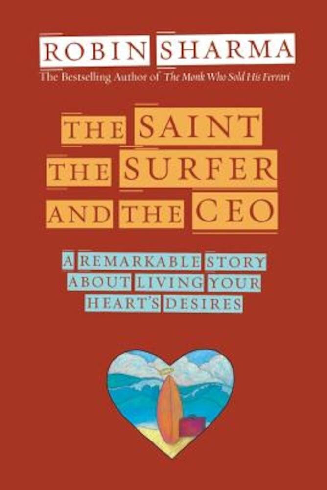 The Saint, the Surfer, and the CEO, Paperback