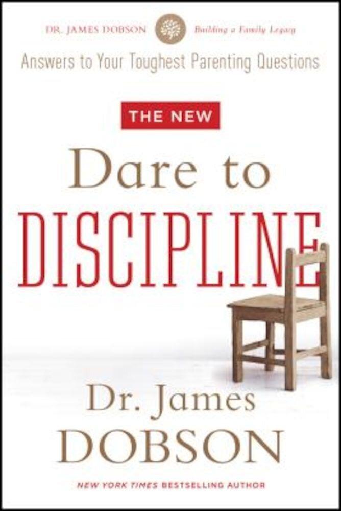 The New Dare to Discipline, Paperback