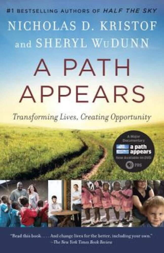 A Path Appears: Transforming Lives, Creating Opportunity, Paperback