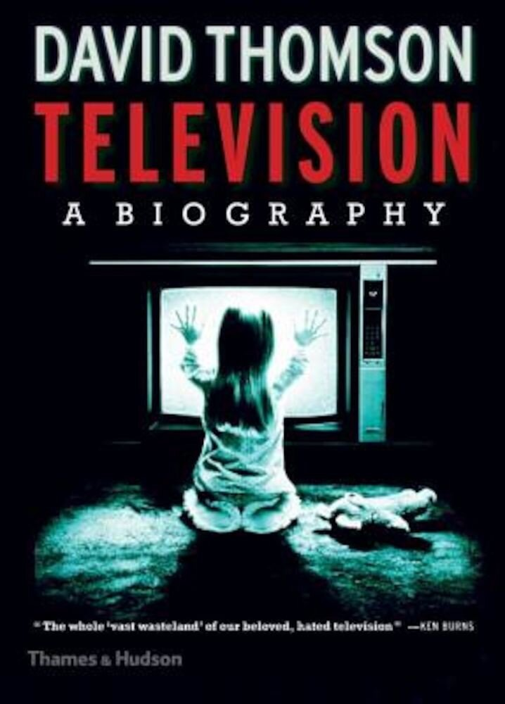 Television: A Biography, Hardcover