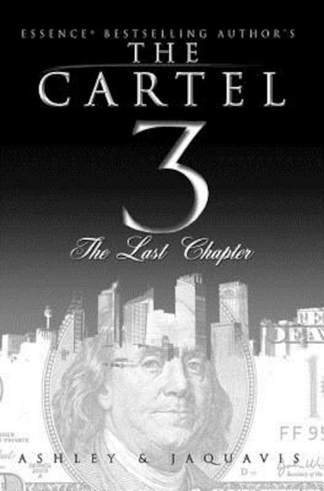 The Cartel 3: The Last Chapter, Paperback