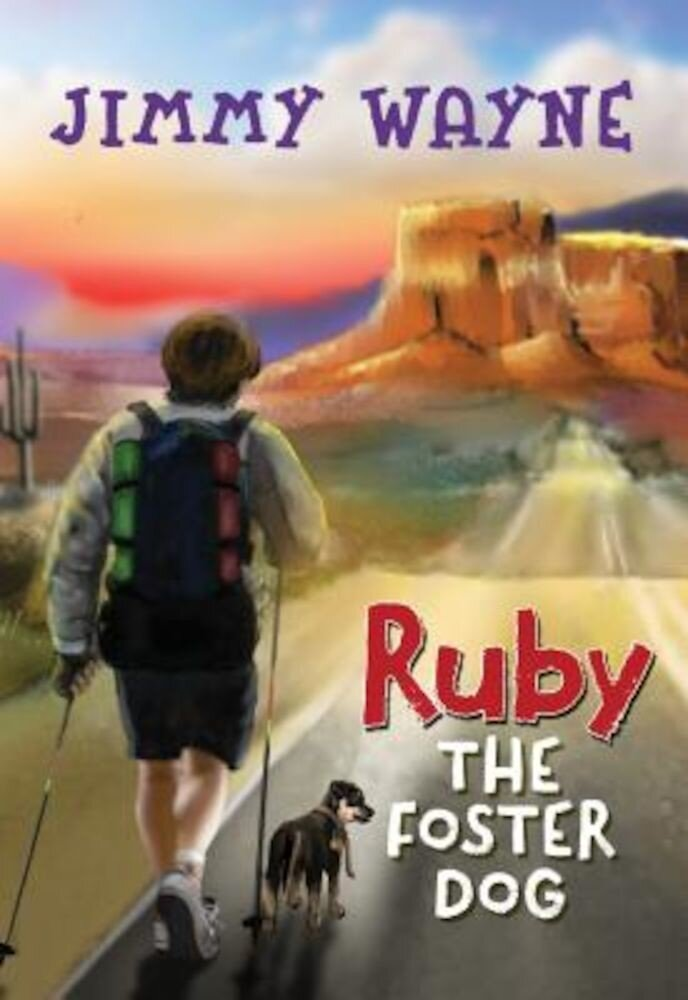 Ruby the Foster Dog, Hardcover