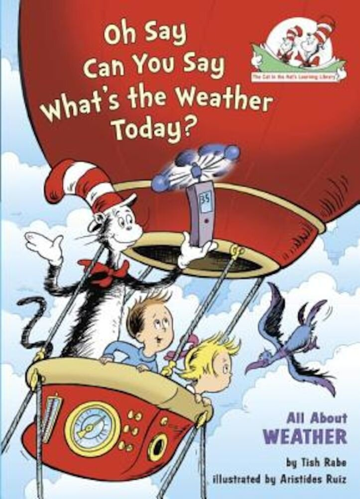 Oh Say Can You Say Whats the Weather Today, Hardcover