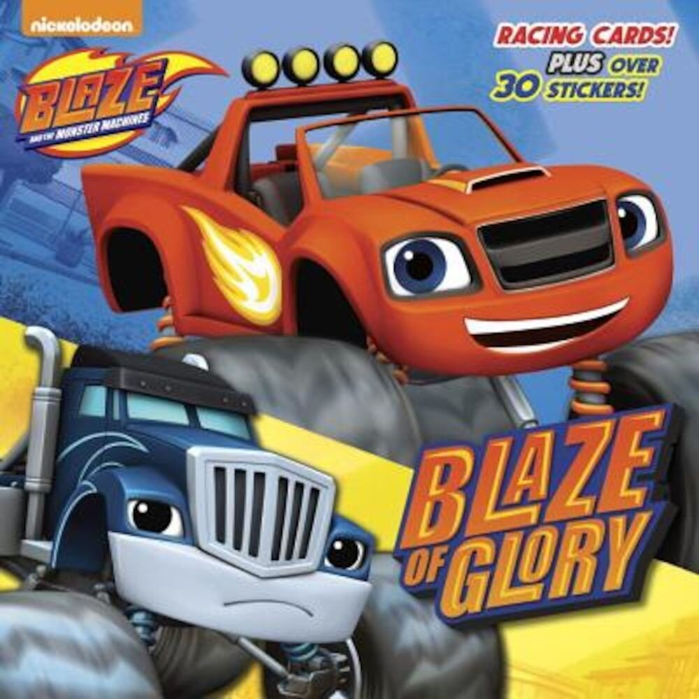 Blaze of Glory (Blaze and the Monster Machines), Paperback