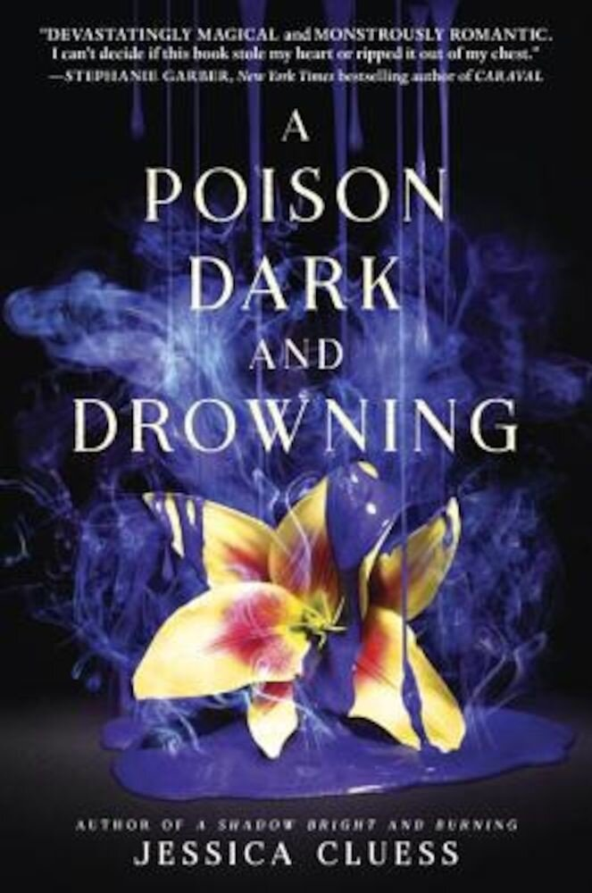 A Poison Dark and Drowning (Kingdom on Fire, Book Two), Hardcover