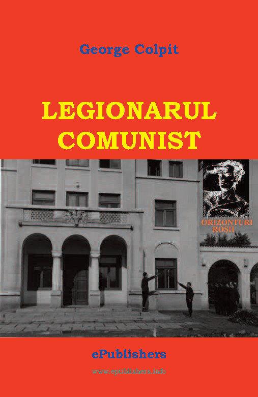 Legionarul comunist (eBook)
