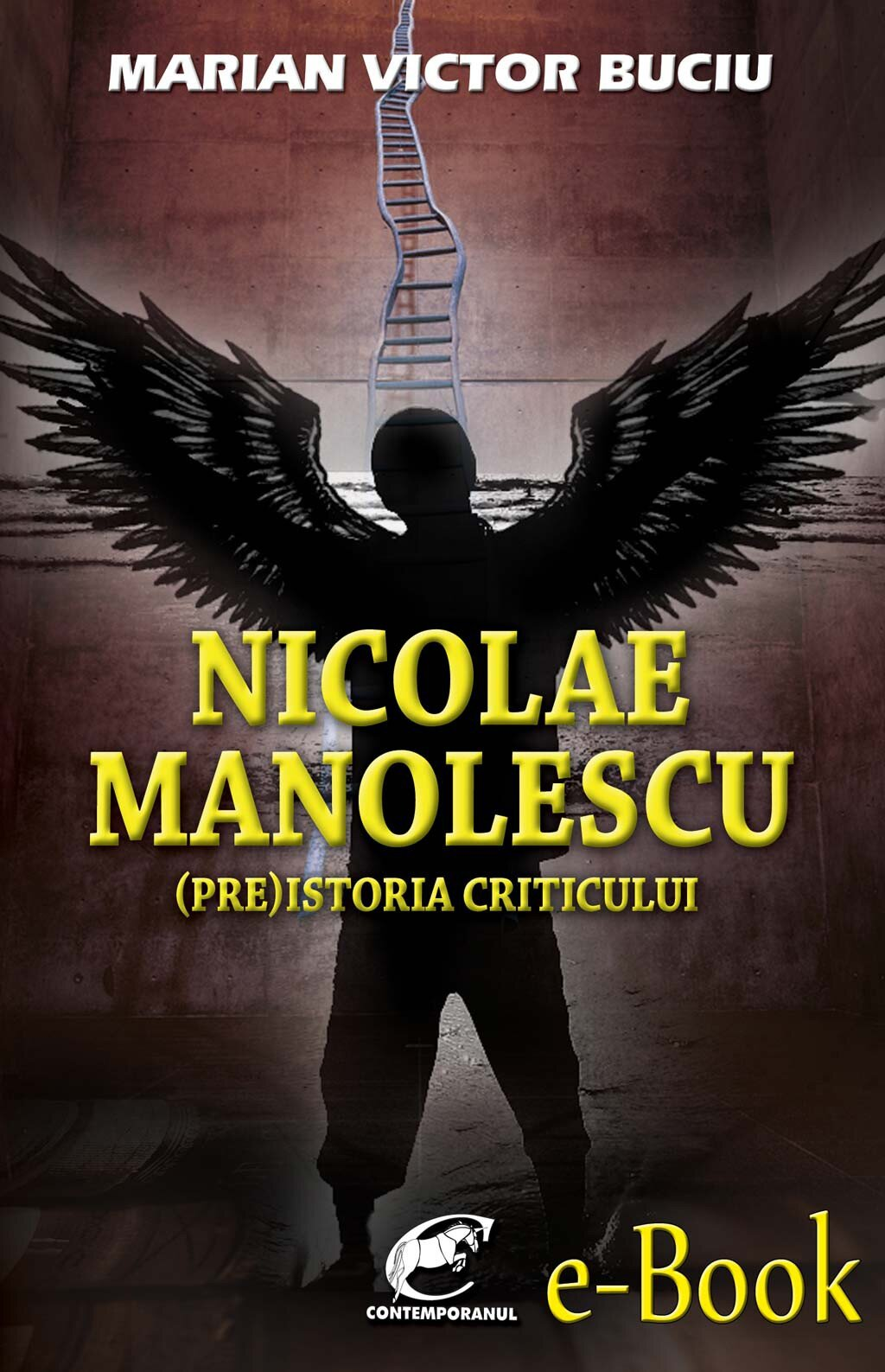 Nicolae Manolescu. (Pre)istoria criticului (eBook)