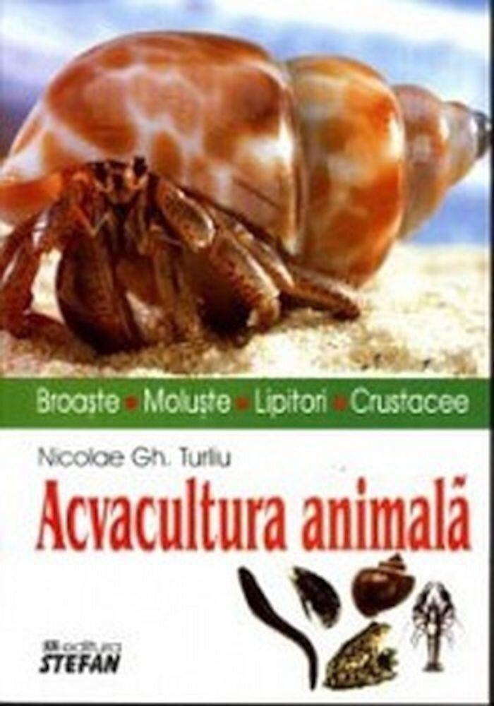 Coperta Carte Acvacultura animala. Broaste. Moluste. Lipitori. Crustacee