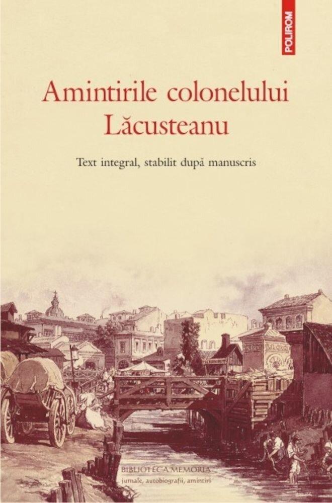 Coperta Carte Amintirile colonelului Lacusteanu