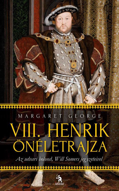 VIII. Henrik oneletrajza 1-2. kotet (eBook)