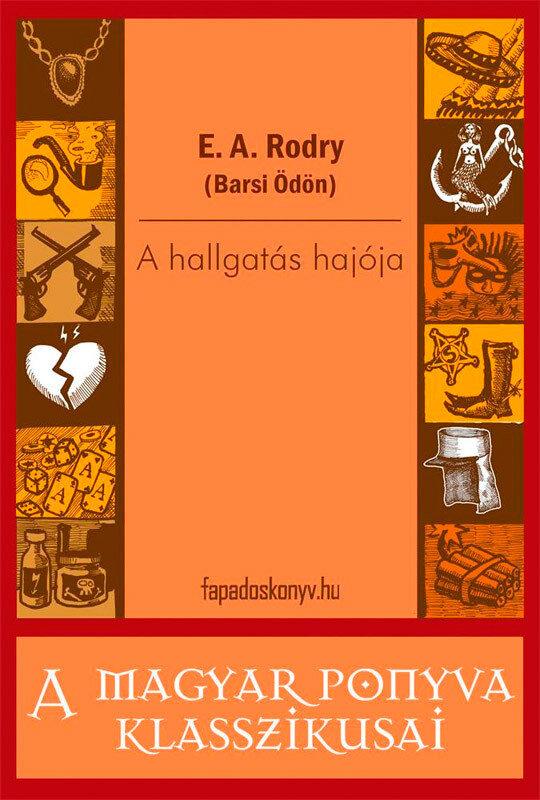 A hallgatas hajoja (eBook)