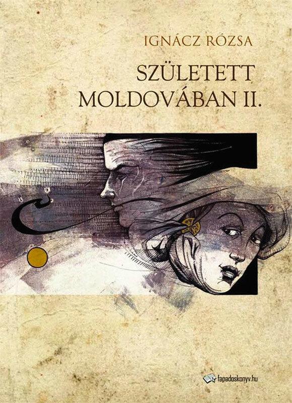 Szuletett Moldovaban II. resz (eBook)