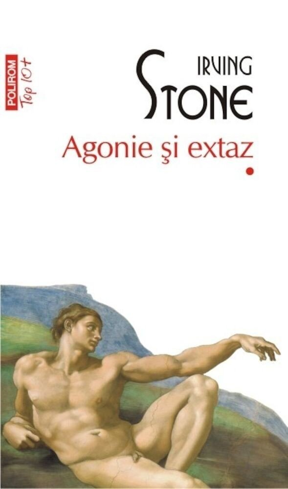 Agonie si extaz. 2 vol. (Top 10+)