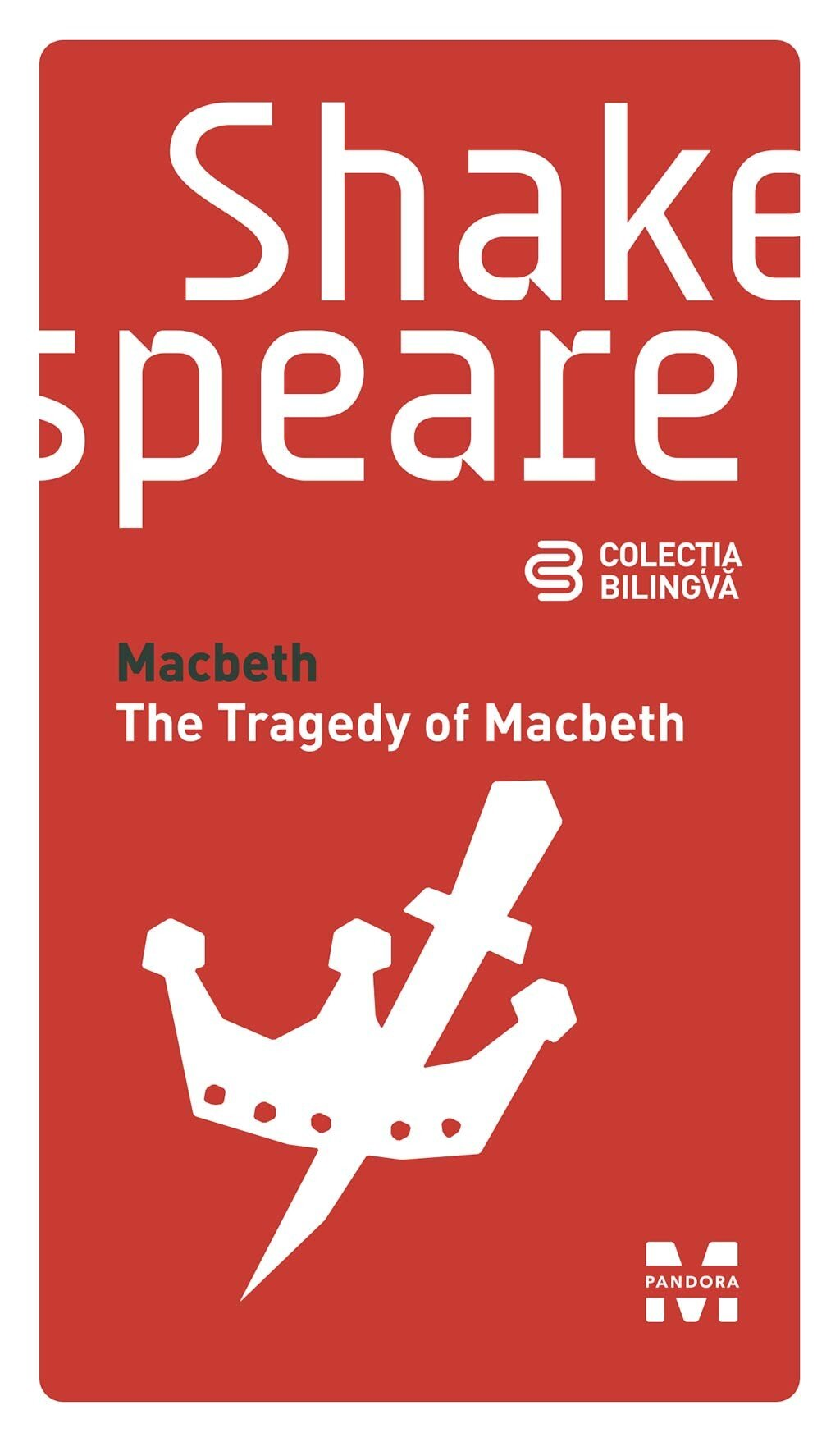 Macbeth / The Tragedy of Macbeth (Editie bilingva) (eBook)