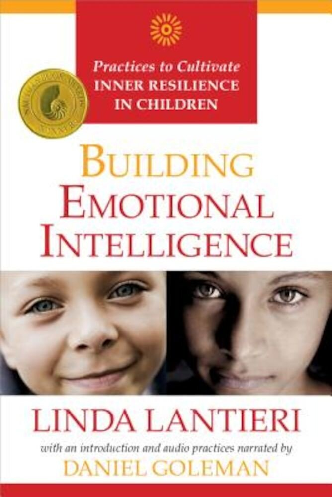 Building Emotional Intelligence: Practices to Cultivate Inner Resilience in Children [With CD (Audio)], Paperback