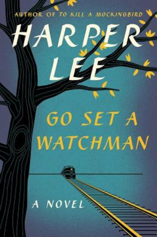 Go Set a Watchman, Hardcover