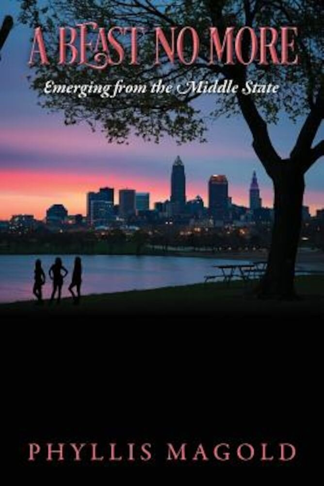 A Beast No More: Emerging from the Middle State, Paperback