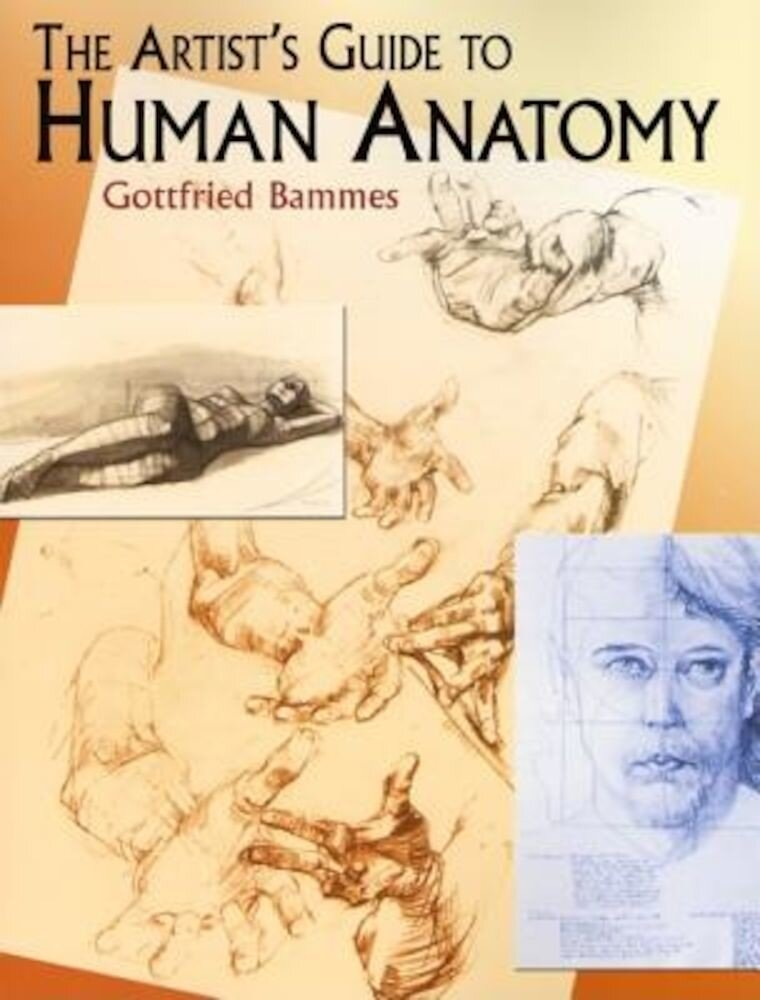 The Artist's Guide to Human Anatomy, Paperback