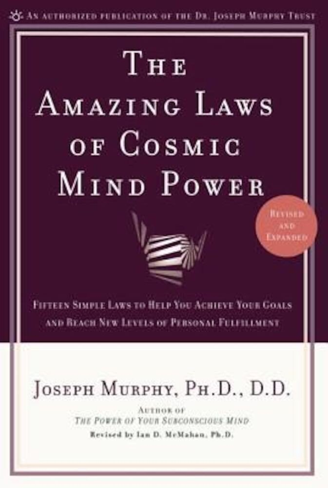 The Amazing Laws of Cosmic Mind Power, Paperback