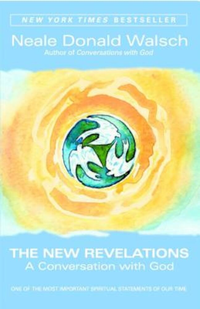 The New Revelations: A Conversation with God, Paperback