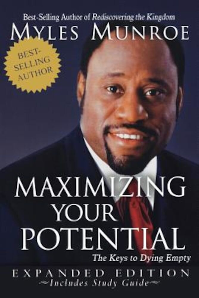 Maximizing Your Potential: The Keys to Dying Empty, Paperback