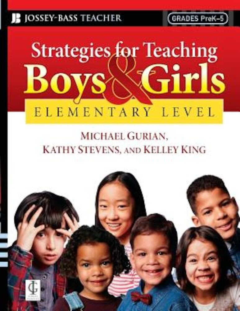 Strategies for Teaching Boys and Girls -- Elementary Level: A Workbook for Educators, Paperback