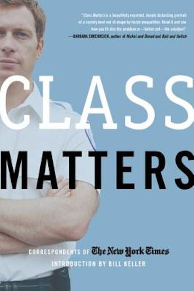 Class Matters, Paperback