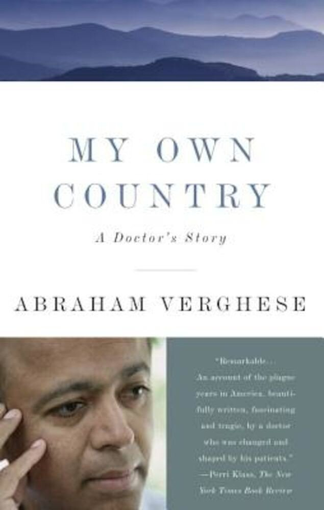 My Own Country: A Doctor's Story, Paperback
