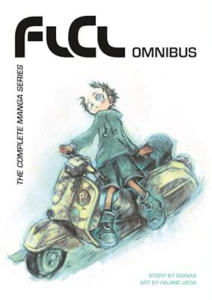 FLCL Omnibus: The Complete Manga Series, Paperback