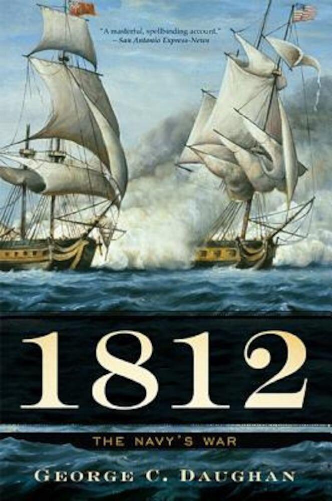 1812: The Navy's War, Paperback