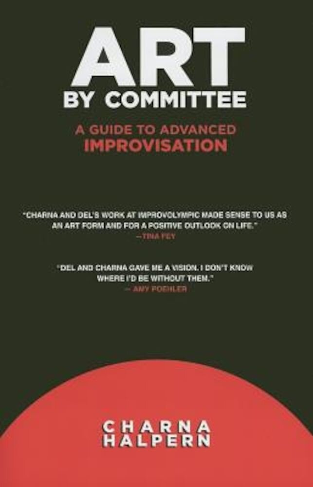 Art by Committee: A Guide to Advanced Improvisation [With DVD], Paperback