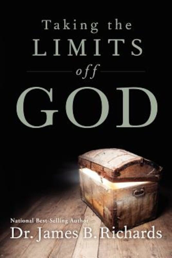Taking the Limits Off God, Paperback