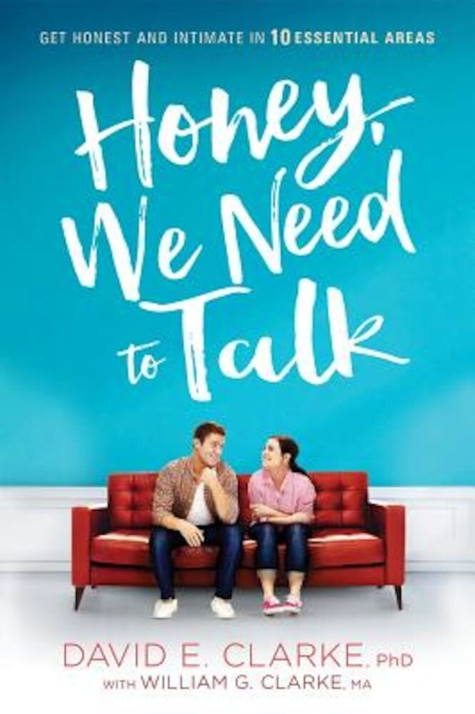 Honey, We Need to Talk: Get Honest and Intimate in 10 Essential Areas, Paperback