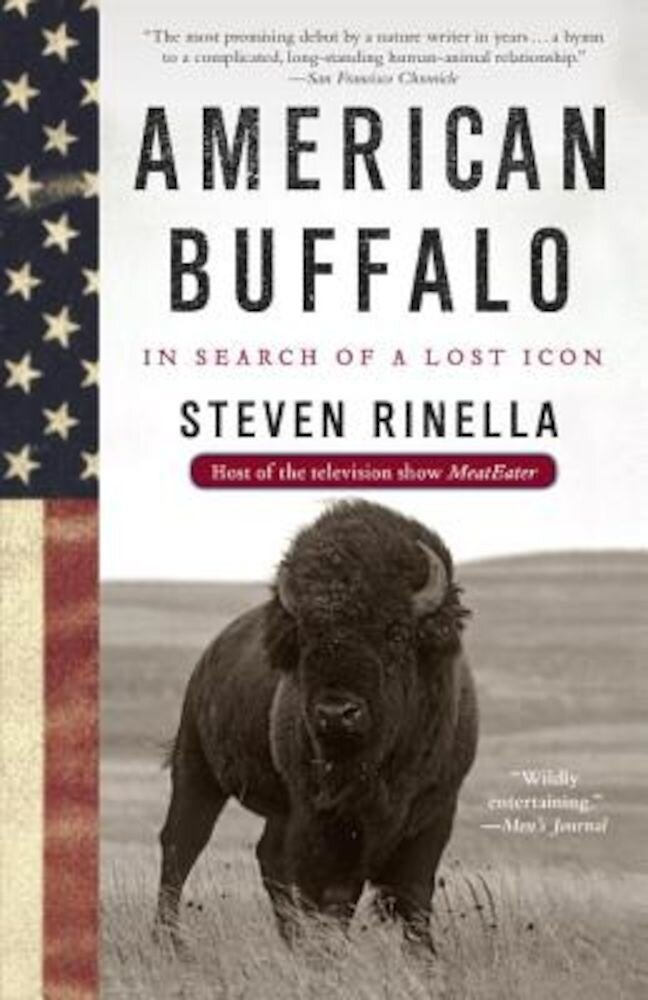 American Buffalo: In Search of a Lost Icon, Paperback