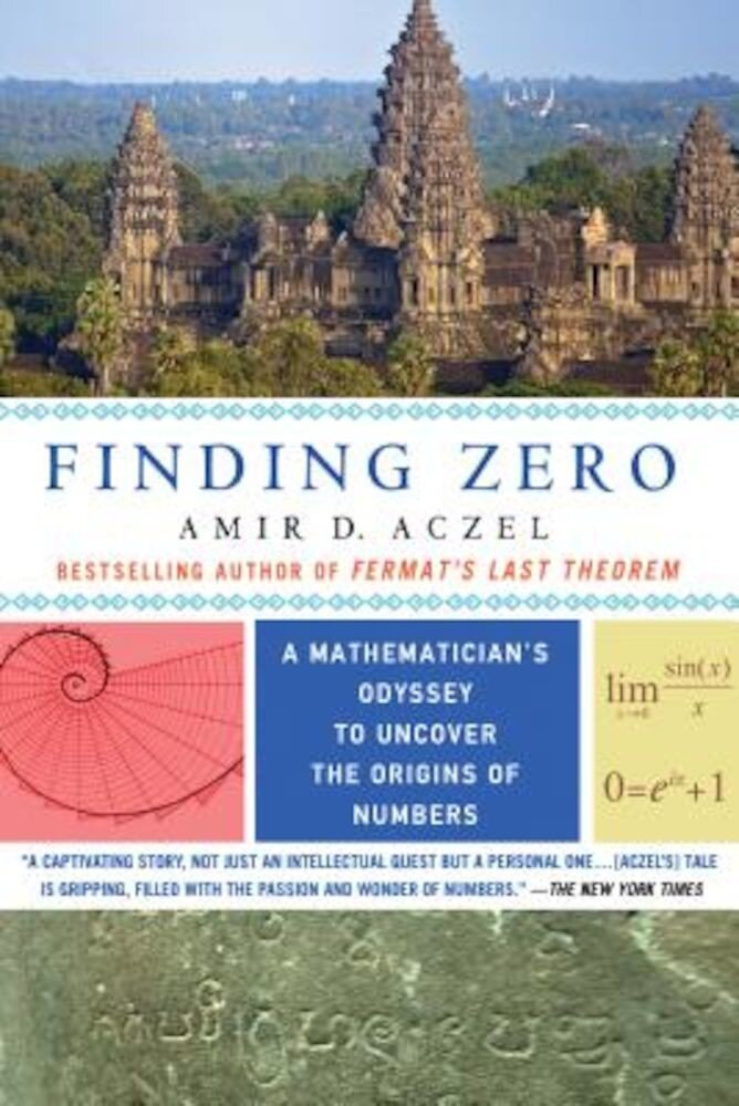 Finding Zero: A Mathematician's Odyssey to Uncover the Origins of Numbers, Paperback