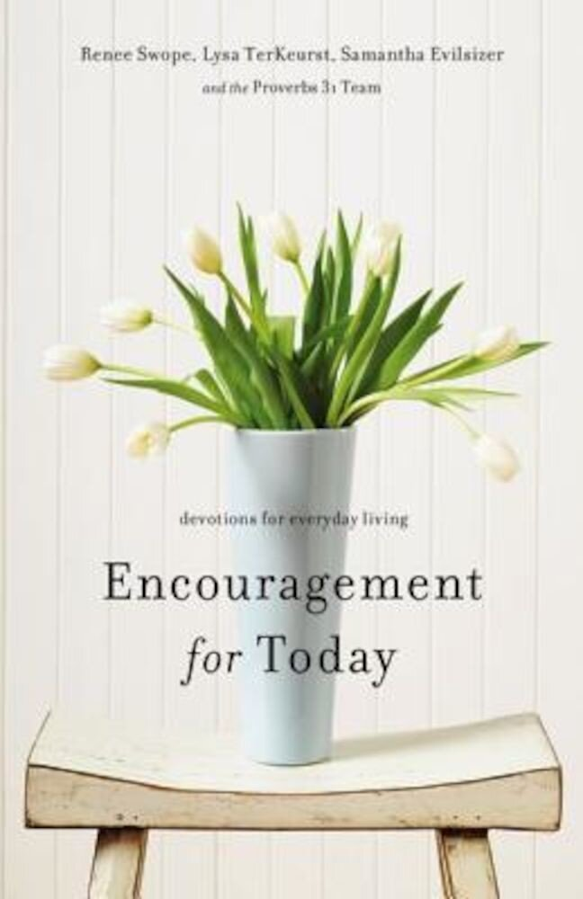 Encouragement for Today: Devotions for Everyday Living, Paperback