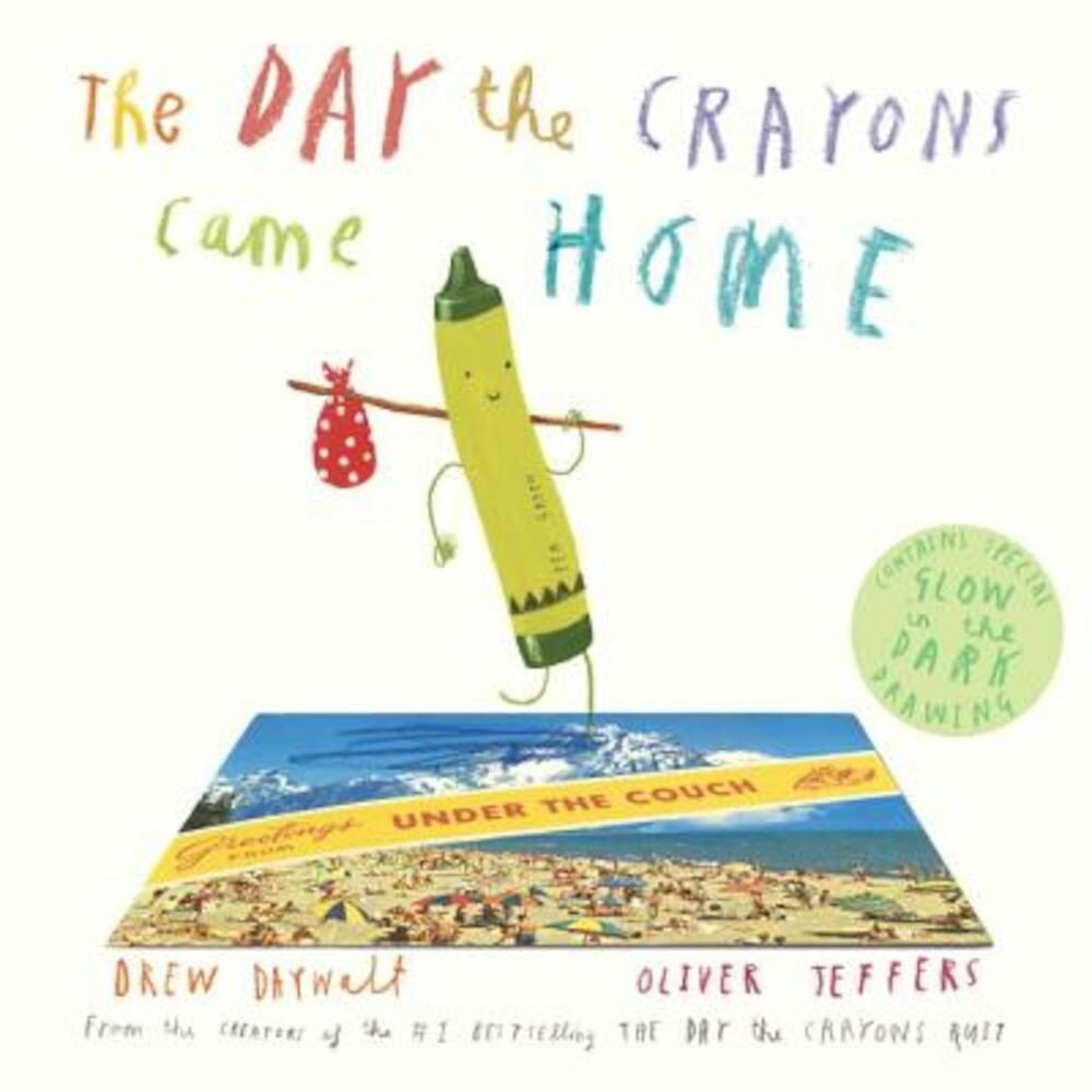 The Day the Crayons Came Home, Hardcover