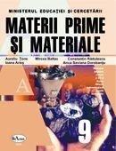Materii prime si materiale. Manual clasa a IX-a. Filiera tehnologica