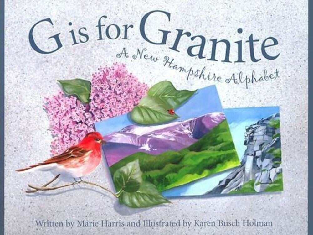 G Is for Granite: A New Hampsh, Hardcover