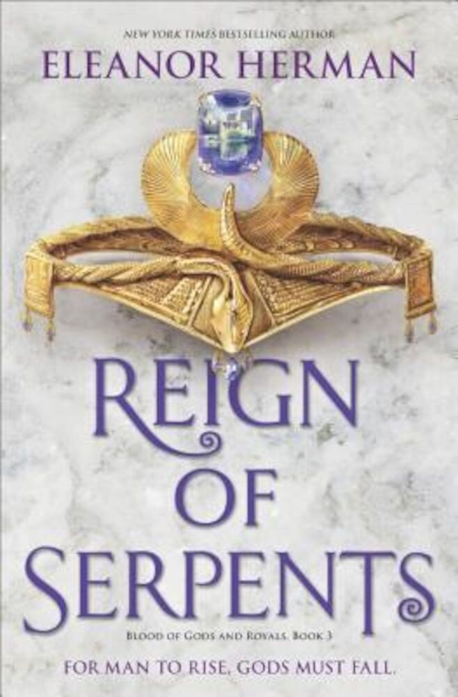 Reign of Serpents, Hardcover