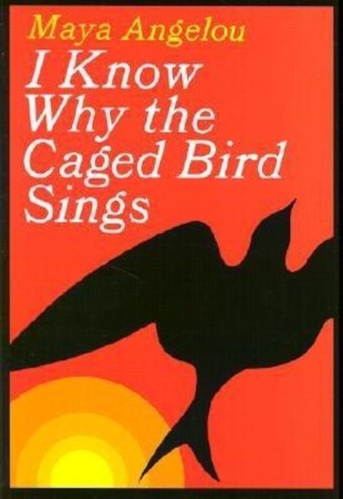 I Know Why the Caged Bird Sings, Hardcover